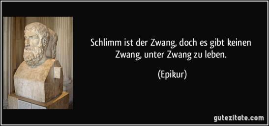 Zitat-Zwang-Epikur